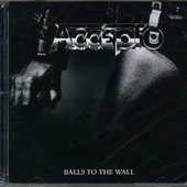 Accept - Balls To The Wall / Staying A Life (Remastered)