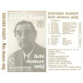 Eduard Haken - Kde domov můj (Kazeta, 1992)