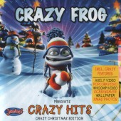 Crazy Frog - Presents Crazy Hits (Crazy Christmas Edition, 2005)