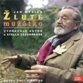 Jan Werich - Žluté Mužátko (1999)