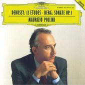 Claude Debussy, Alban Berg / Maurizio Pollini - 12 Etudes / Sonate Op. 1 (1993)