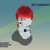 Jana Koubková - Smrt standardizmu (2014)