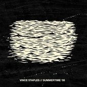 Vince Staples - Summertime '06/Deluxe