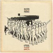 47Soul - Balfron Promise (2018) – Vinyl