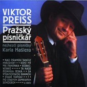 Soundtrack/Karel Hašler, Viktor Preiss - Pražský písničkář: Nejhezčí písničky Karla Hašlera