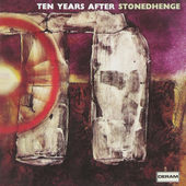 Ten Years After - Stonedhenge (Remastered 2002)