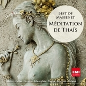 J. Massenet - Mditation de Thais: Best of Massenet