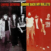Lynyrd Skynyrd - Gimme Back My Bullets (Remastered)