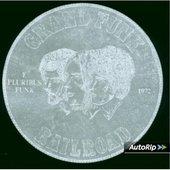 Grand Funk Railroad - E. Pluribus Funk + 4