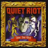 Quiet Riot - Alive And Well - 180 gr. Vinyl