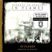 In Flames - Reroute To Remain (Reissue 2014)