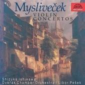 Josef Mysliveček - Violin Concertos/Houslové koncerty