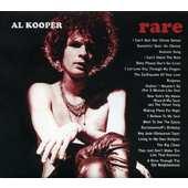 Al Kooper - Rare & Well Done (2017)