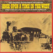 Soundtrack/Ennio Morricone - Once Upon A Time In The West