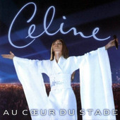 Céline Dion - Au Cœur Du Stade (1999)