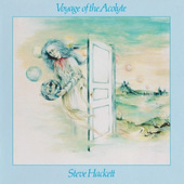 Steve Hackett - Voyage Of The Acolyte (Remastered 2005)
