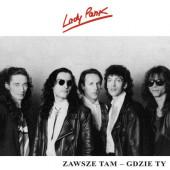 Lady Pank - Zawsze Tam - Gdzie Ty (Edice 2018) - Vinyl