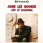 John Lee Hooker - Live At Sugar Hill - 180 gr. Vinyl