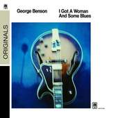 George Benson - I Got A Woman And Some Blues