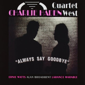 Charlie Haden Quartet West - Always Say Goodbye (1994)