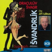Miloslav Švandrlík - Draculův švagr (2CD, 2014)