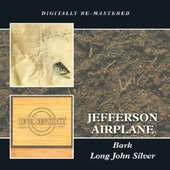 Jefferson Airplane - Bark / Long John Silver