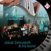 Jakub Zahradník & his band - Koncert v Betlémské kapli (2015)