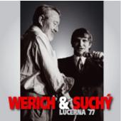 Jan Werich a Jiří Suchý - Lucerna 77 (2007)