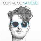 Robin Mood - Na Měsíc (2019)