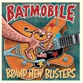 Batmobile - Brand New Blisters (2017) - 180 gr. Vinyl
