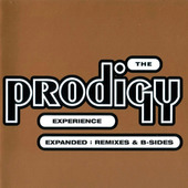 Prodigy - Experience / Expanded: Remixes & B-Sides