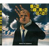 Ian Gillan - Before The Turbulence (Edice 2012)
