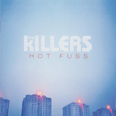 Killers - Hot Fuss (2004)