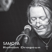 Roman Dragoun - Samota (2016)