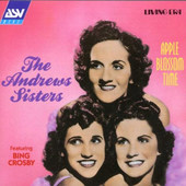 Andrews Sisters - Appel Blossom Time