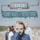 Tomáš Klus A Jeho Cílová Skupina - Živ Je (2017)
