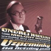 Ondřej Havelka A Jeho Melody Makers - Vzpomínky Na Hvězdný Prach (2002)
