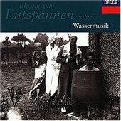 Various Artists - Klassik Zum Entspannen, Folge 7 – Wassermusik (1995)
