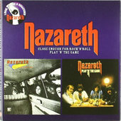 Nazareth - Close Enough For Rock 'N' Roll / Play 'N' The Game