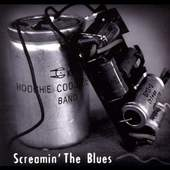 Hoochie Coochie Band - Scremin The Blues