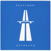 Kraftwerk - Autobahn (Remastered)