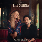 Shires - Good Years (2020)