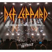 Def Leppard - And There Will Be A Next Time... Live From Detroit/2CD+DVD