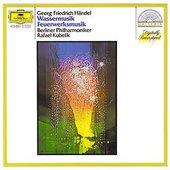 Handel, Georg Friedrich - HANDEL Wasser- u.Feuerwerksmusik Kubelik