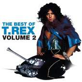 T. Rex - The Best of T-Rex Volume 2