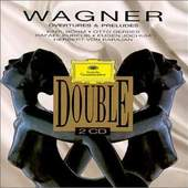 Richard Wagner - Wagner: Overtures and Preludes