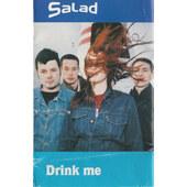 Salad - Drink Me (Kazeta, 1995)