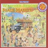 Weather Report - Black Market (Remastered 1991)