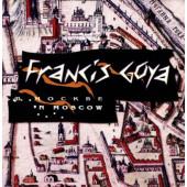 Francis Goya - In Moscow (Edice 1999)