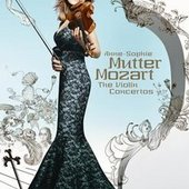 Mozart, Wolfgang Amadeus - MOZART The Violin Concertos / Mutter